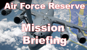 Air Force Reserve Mission Brief